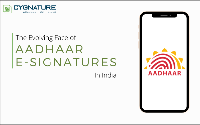 The Evolving Face of Aadhaar E-Signatures in India